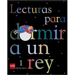 """Libro de Lecturas: """"Para Dormir a un Rey"""" (1º Primaria)"""