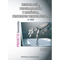 Tecnología, Programación y robótica. Proyectos Tecnológicos (4º ESO)