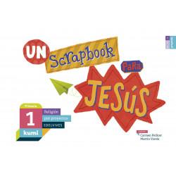 Religión: Un scrapbook para Jesús - Proyecto Kumi (1ºPrimaria)