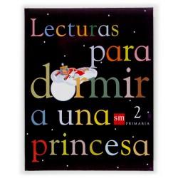 """Lecturas: """"Para Dormir a una Princesa"""" (2º Primaria)"""